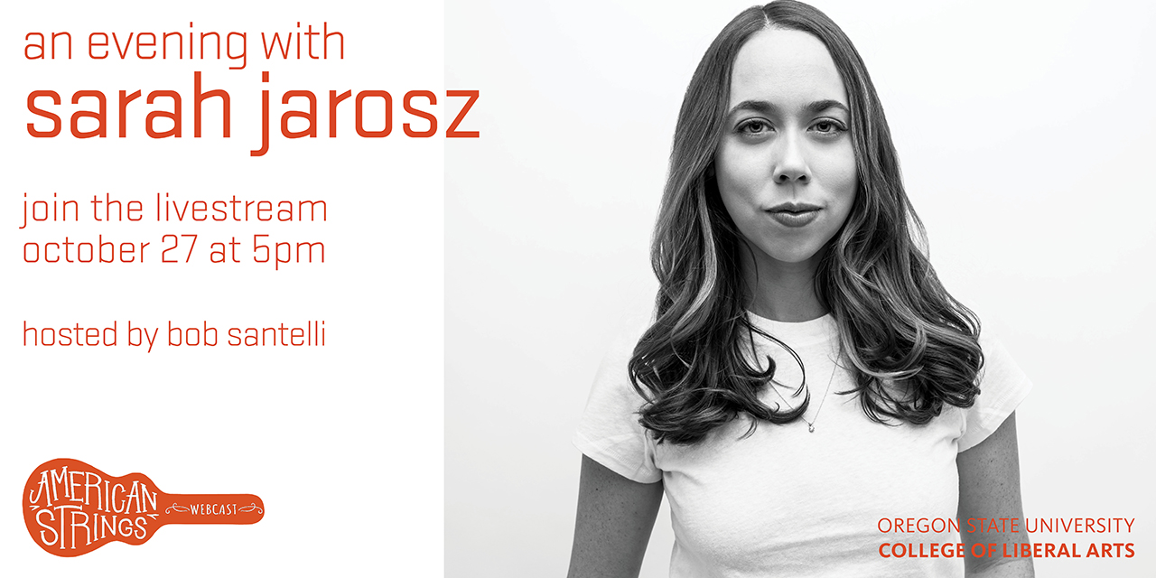 With her captivating voice and richly detailed songwriting, three-time GRAMMY award winner Sarah Jarosz is one of the most compelling musicians of her generation. Sarah will talk about her creative process and perform some songs from her new album.
